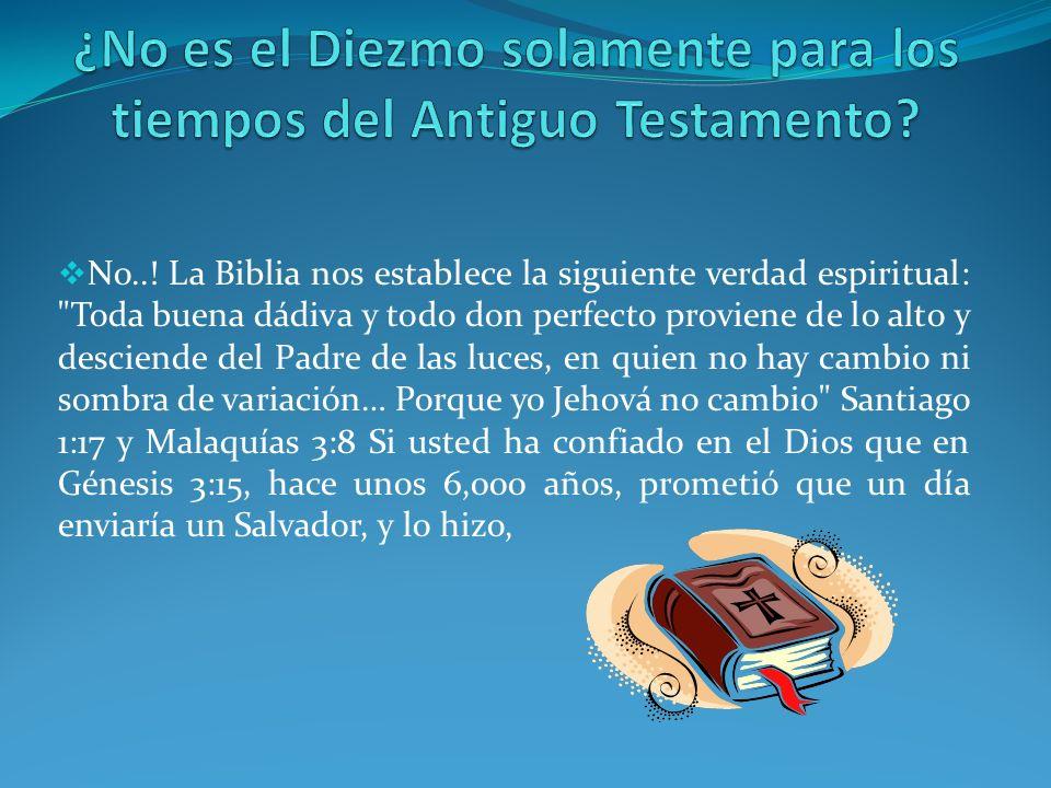 No..! La Biblia nos establece la siguiente verdad espiritual: