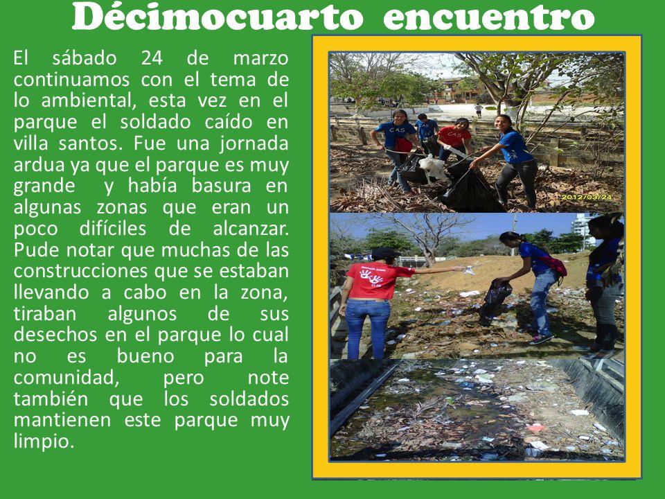 Décimocuarto encuentro El sábado 24 de marzo continuamos con el tema de lo ambiental, esta vez en el parque el soldado caído en villa santos.