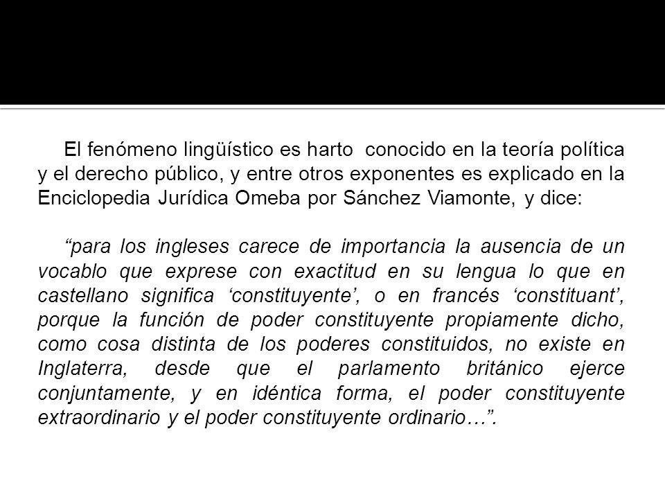 El fenómeno lingüístico es harto conocido en la teoría política y el derecho público, y entre otros exponentes es explicado en la Enciclopedia Jurídic