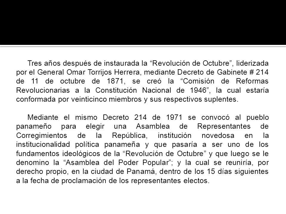 Tres años después de instaurada la Revolución de Octubre, liderizada por el General Omar Torrijos Herrera, mediante Decreto de Gabinete # 214 de 11 de