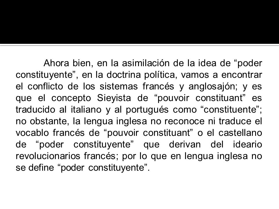 La policracia constituyente se manifiesta cuando el ejercicio del poder constituyente lo realiza una pluralidad de personas.