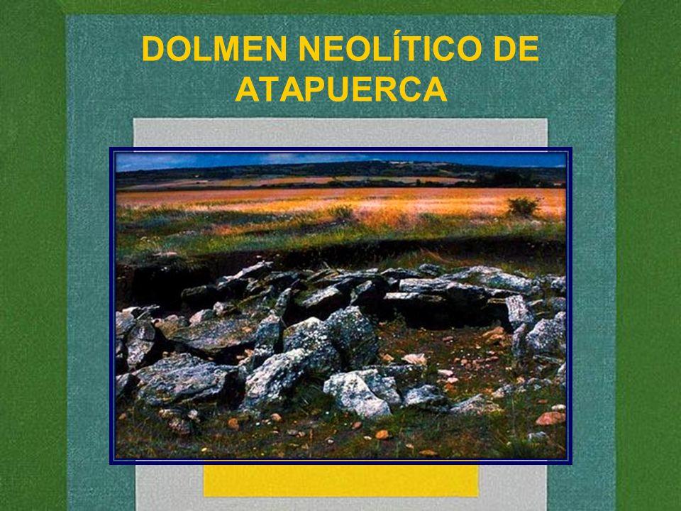DOLMEN NEOLÍTICO DE ATAPUERCA