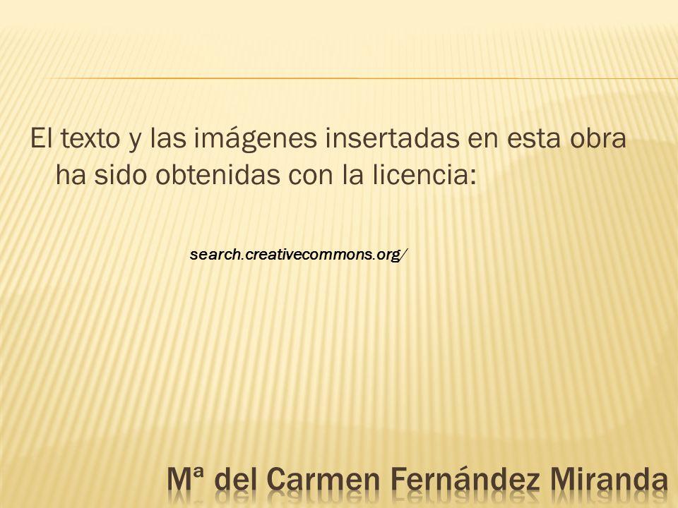 El texto y las imágenes insertadas en esta obra ha sido obtenidas con la licencia: search.creativecommons.org/