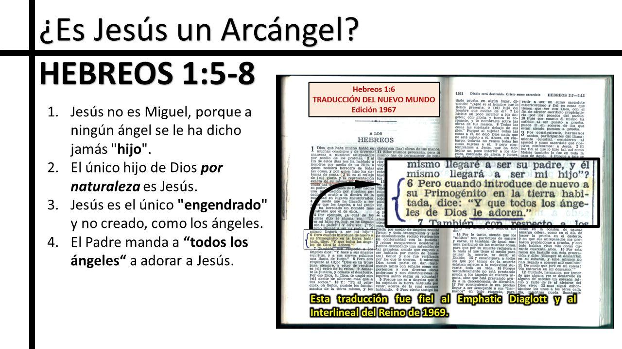 ¿Es Jesús un Arcángel.