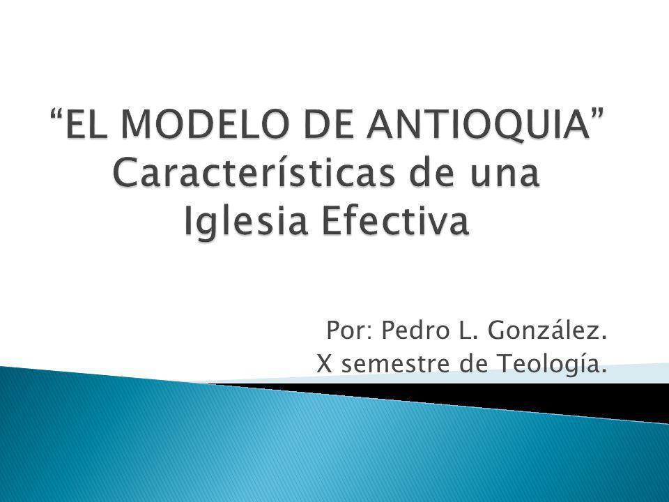 Por: Pedro L. González. X semestre de Teología.
