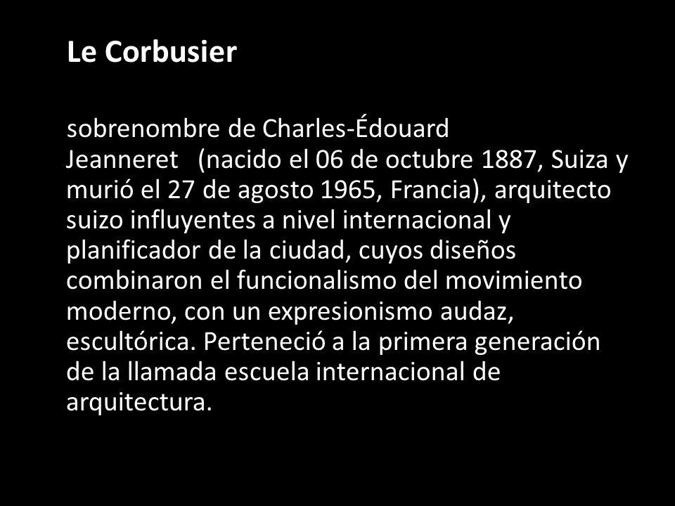 Le Corbusier sobrenombre de Charles-Édouard Jeanneret (nacido el 06 de octubre 1887, Suiza y murió el 27 de agosto 1965, Francia), arquitecto suizo in