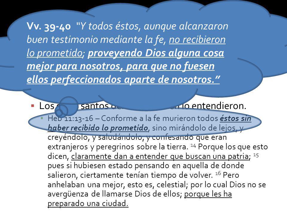 Pero Canaán solo fue una sombra de la nueva creación, el descanso final. Los otros santos del A.T. también lo entendieron. Heb 11:13-16 – Conforme a l
