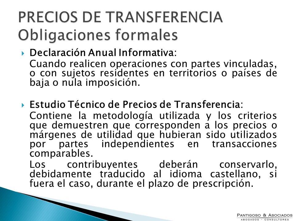 Declaración Anual Informativa: Cuando realicen operaciones con partes vinculadas, o con sujetos residentes en territorios o países de baja o nula impo