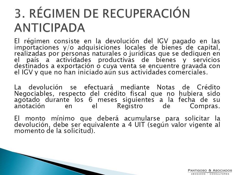 El régimen consiste en la devolución del IGV pagado en las importaciones y/o adquisiciones locales de bienes de capital, realizadas por personas natur