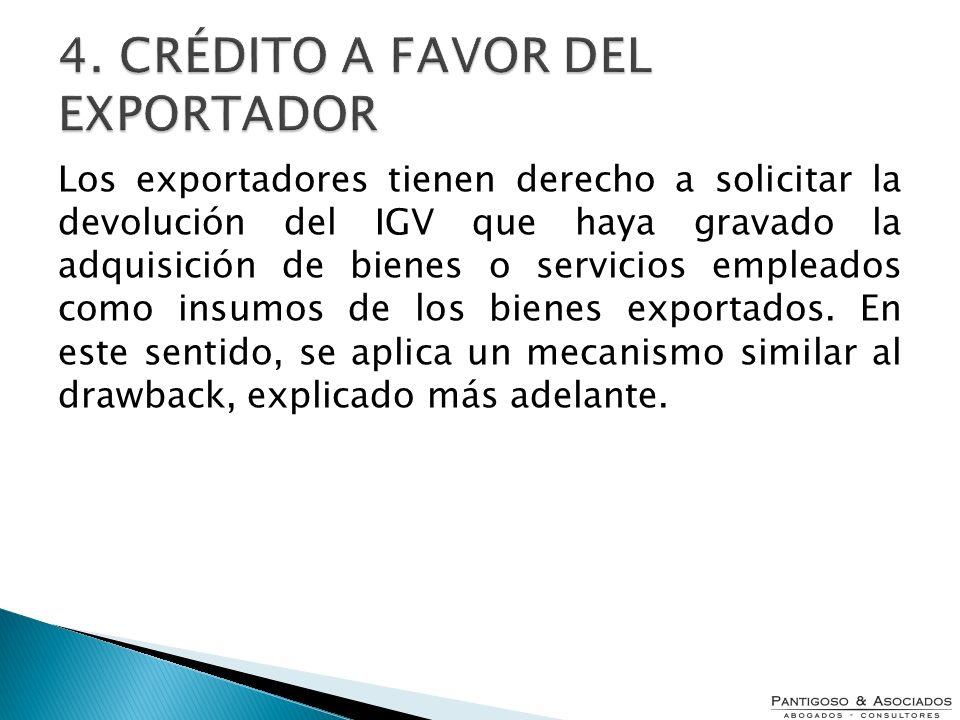 Los exportadores tienen derecho a solicitar la devolución del IGV que haya gravado la adquisición de bienes o servicios empleados como insumos de los