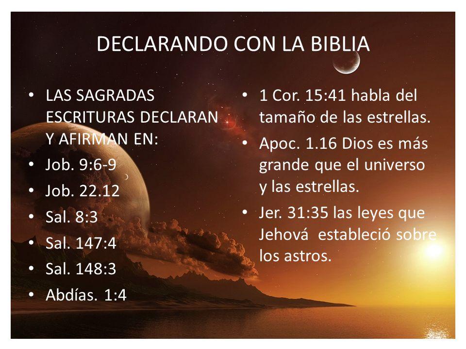 DECLARANDO CON LA BIBLIA LAS SAGRADAS ESCRITURAS DECLARAN Y AFIRMAN EN: Job.