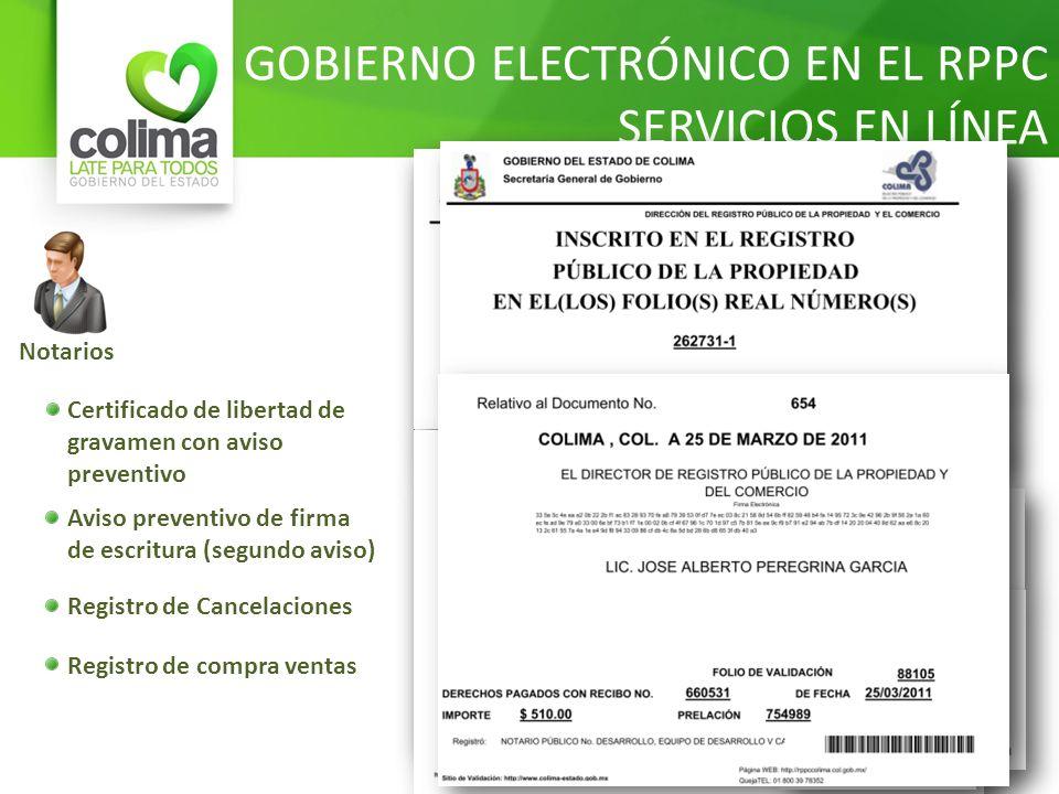 Notarios Certificado de libertad de gravamen con aviso preventivo Aviso preventivo de firma de escritura (segundo aviso) Registro de Cancelaciones Reg