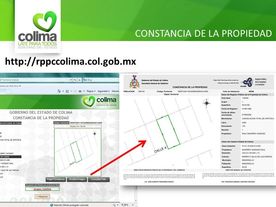 CONSTANCIA DE LA PROPIEDAD http://rppccolima.col.gob.mx