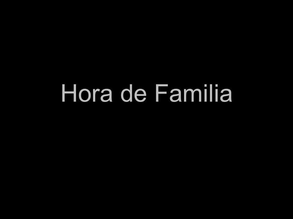 Hora de Familia