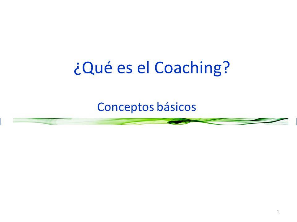 ¿Qué es el Coaching? Conceptos básicos 1