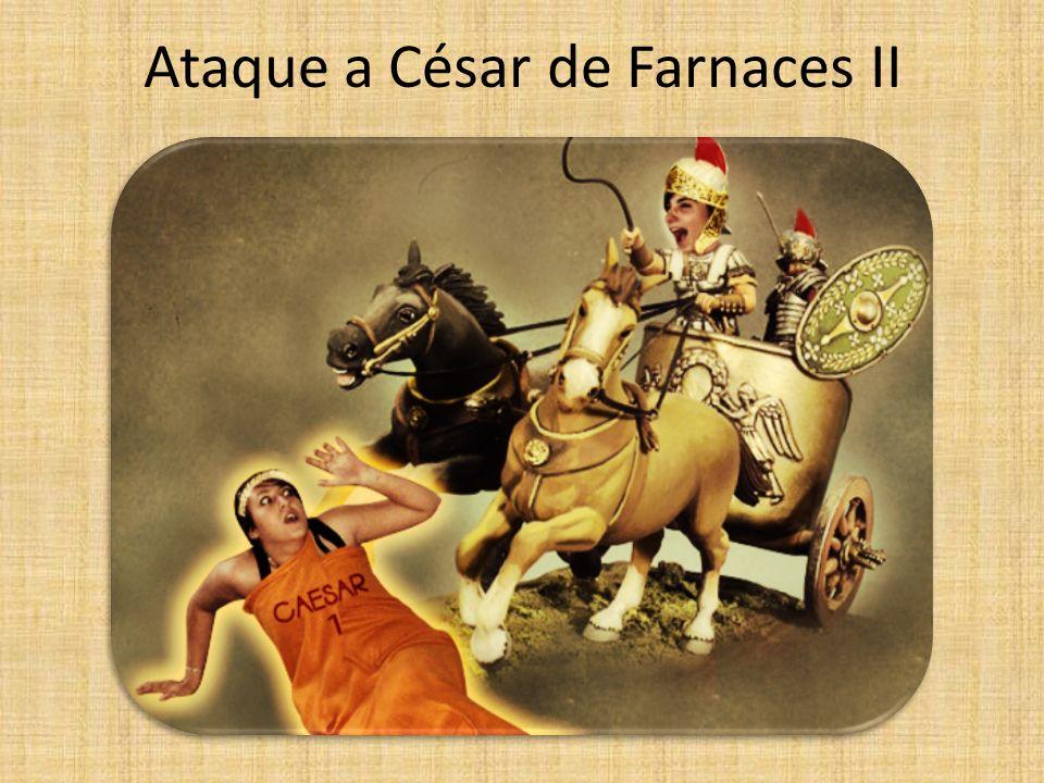 Ataque a César de Farnaces II