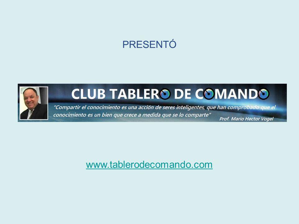 PRESENTÓ www.tablerodecomando.com