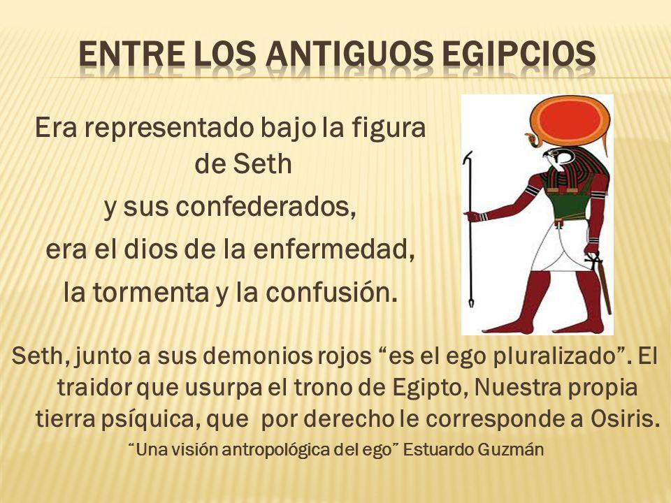 Era representado bajo la figura de Seth y sus confederados, era el dios de la enfermedad, la tormenta y la confusión. Seth, junto a sus demonios rojos