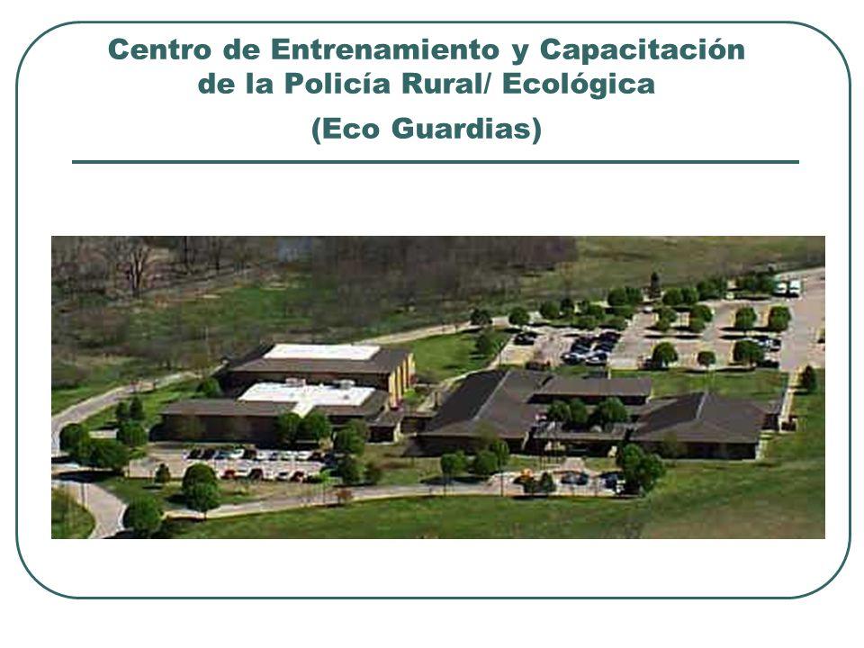 Centro de Entrenamiento y Capacitación de la Policía Rural/ Ecológica (Eco Guardias)