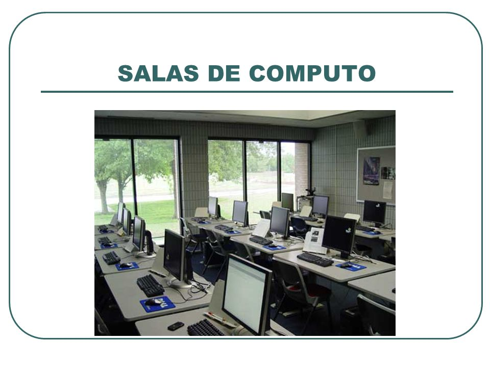 SALAS DE COMPUTO