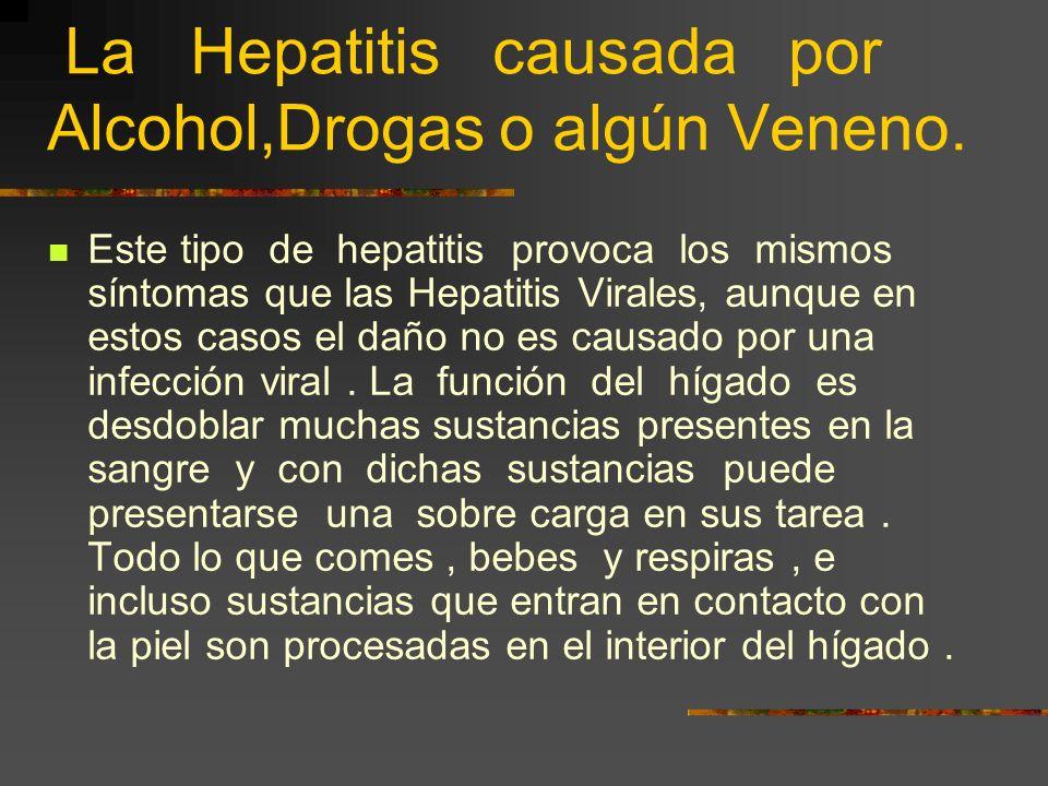 ¿Existe tratamiento efectivo para la Hepatitis ? No existe tratamiento efectivo para la hepatitis A y E pero por lo generar duran(Tx) de dos a tres se