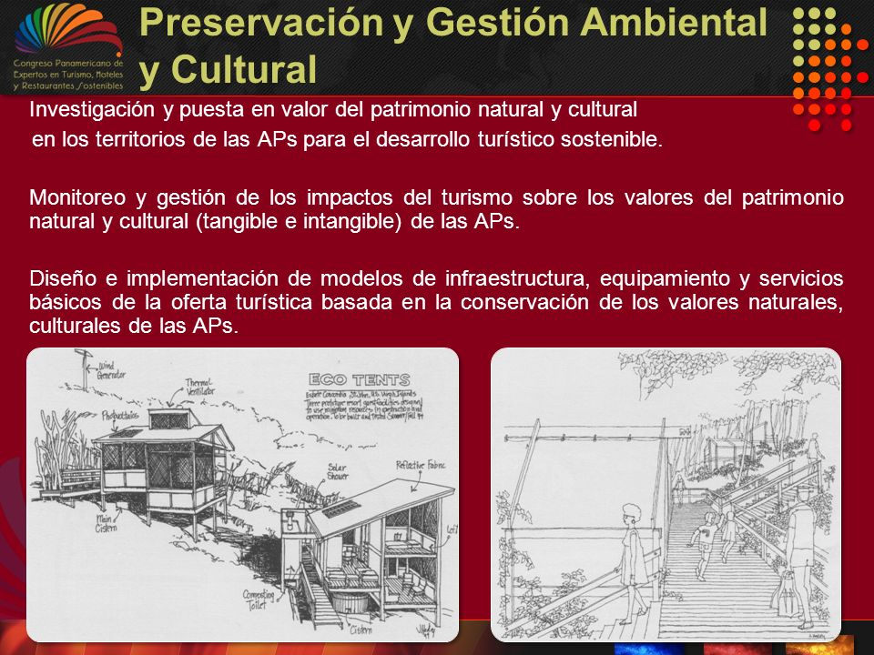 Preservación y Gestión Ambiental y Cultural Investigación y puesta en valor del patrimonio natural y cultural en los territorios de las APs para el de