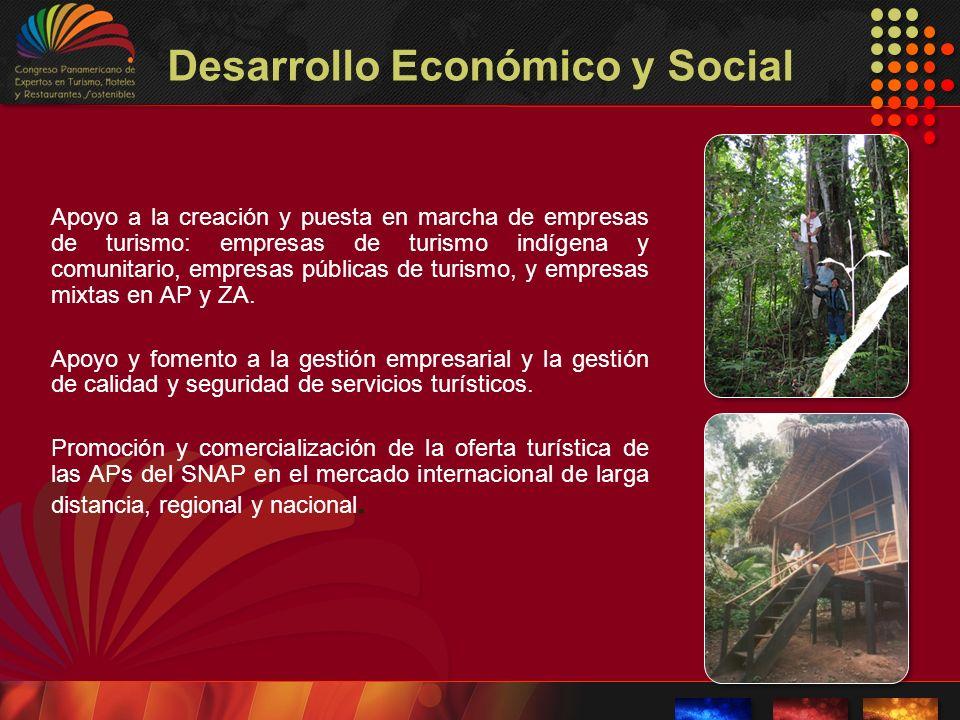 Desarrollo Económico y Social Apoyo a la creación y puesta en marcha de empresas de turismo: empresas de turismo indígena y comunitario, empresas públ