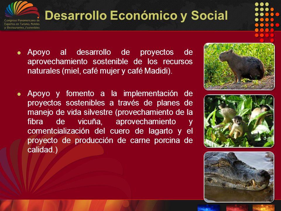 Desarrollo Económico y Social Apoyo al desarrollo de proyectos de aprovechamiento sostenible de los recursos naturales (miel, café mujer y café Madidi
