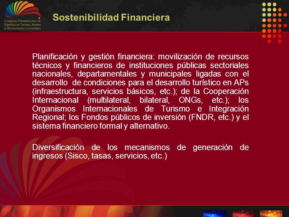 Sostenibilidad Financiera Planificación y gestión financiera: movilización de recursos técnicos y financieros de instituciones públicas sectoriales na