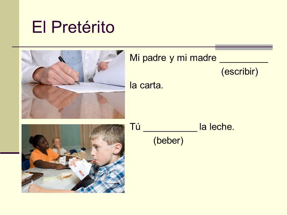 Llenen Uds.el blanco con la forma correcta del verbo en el pretérito.