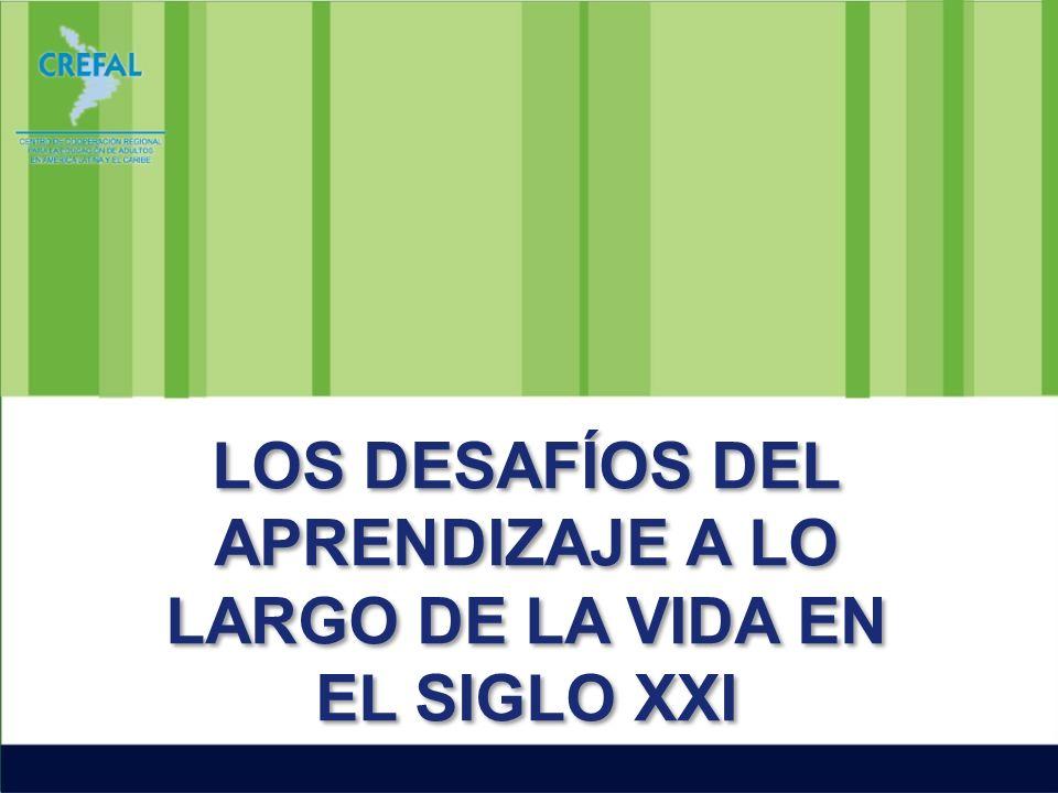 LOS DESAFÍOS DEL APRENDIZAJE A LO LARGO DE LA VIDA EN EL SIGLO XXI