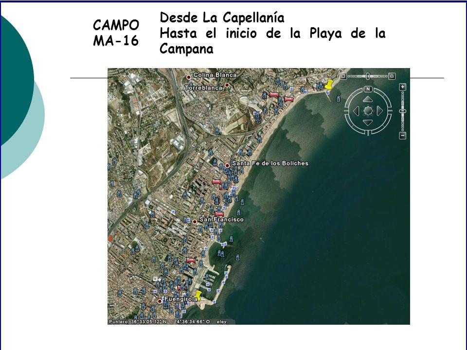 CAMPO MA-16 Desde La Capellanía Hasta el inicio de la Playa de la Campana