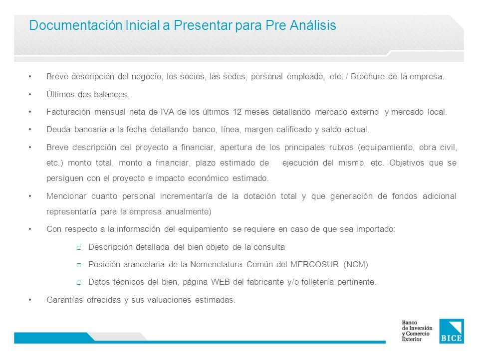 Documentación Inicial a Presentar para Pre Análisis Breve descripción del negocio, los socios, las sedes, personal empleado, etc. / Brochure de la emp