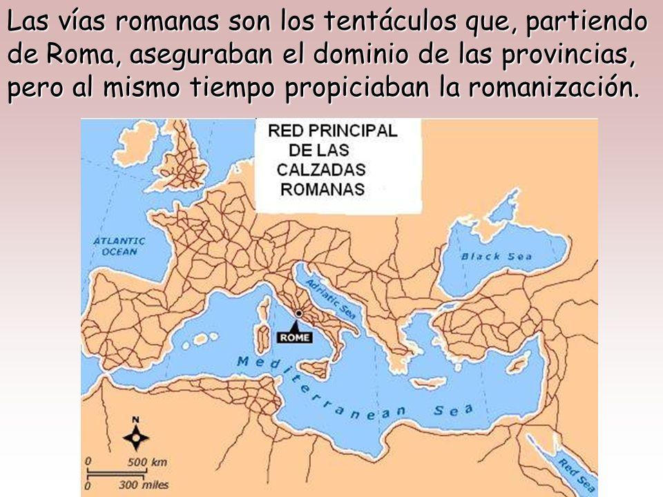 Las COMUNICACIONES representaron en el imperio romano un papel de suma importancia. Los peligros que amenazaban a las provincias sólo podían ser conju