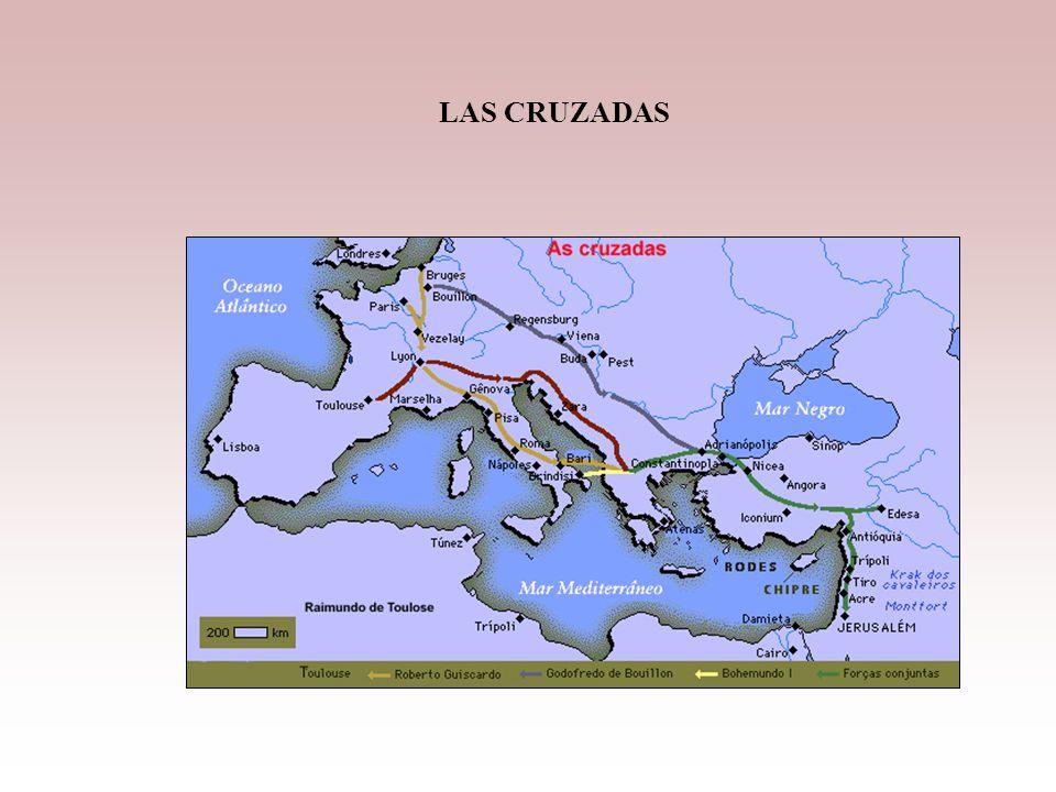 Las Cruzadas Entre los siglos XI y XIII, se realizan 8 cruzadas, expediciones militares Religiosas para rescatar para la cristiandad las tierras por d
