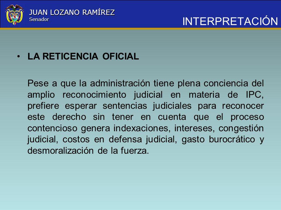 Nombre la Entidad República de Colombia JUAN LOZANO RAMÍREZ Senador INTERPRETACIÓN LA RETICENCIA OFICIAL Pese a que la administración tiene plena conc