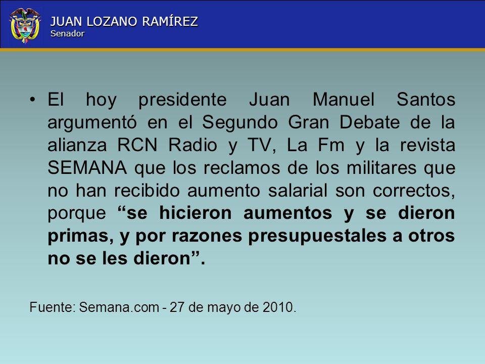 Nombre la Entidad República de Colombia JUAN LOZANO RAMÍREZ Senador El hoy presidente Juan Manuel Santos argumentó en el Segundo Gran Debate de la ali