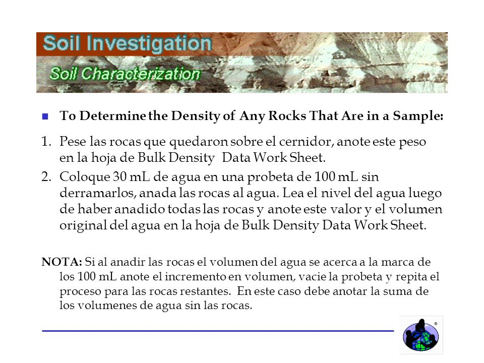 n To Determine the Density of Any Rocks That Are in a Sample: 1.