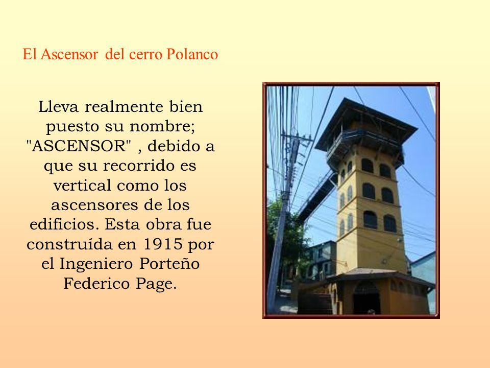 El Ascensor del cerro Polanco Lleva realmente bien puesto su nombre;