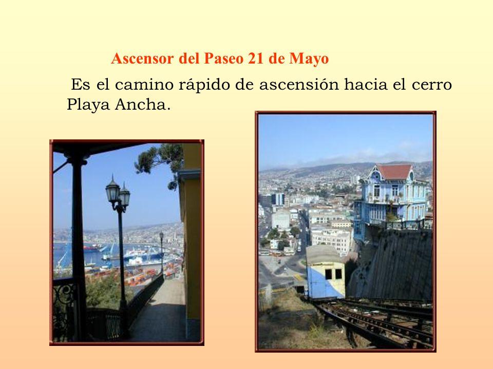Ascensor del Paseo 21 de Mayo Es el camino rápido de ascensión hacia el cerro Playa Ancha.