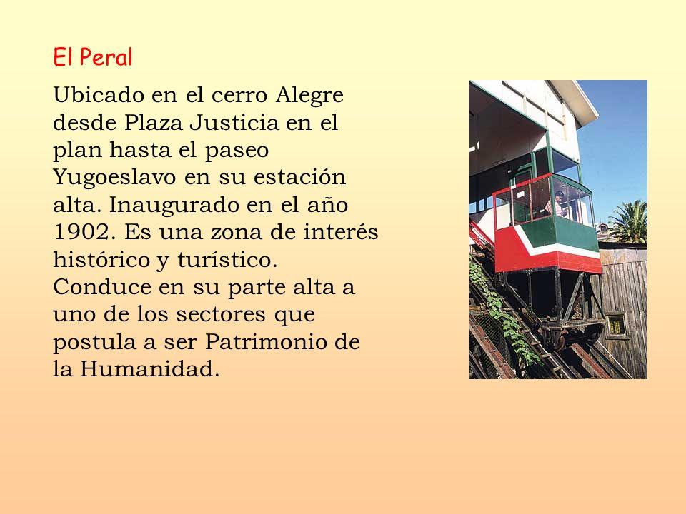 El Peral Ubicado en el cerro Alegre desde Plaza Justicia en el plan hasta el paseo Yugoeslavo en su estación alta. Inaugurado en el año 1902. Es una z