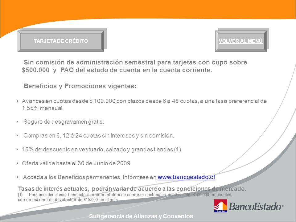 Subgerencia de Alianzas y Convenios CUENTACTIVA VOLVER AL MENÚ Plan de productos: Cuenta Corriente, Línea de Crédito, Tarjeta de Crédito y Tarjeta de Cajero Automático.