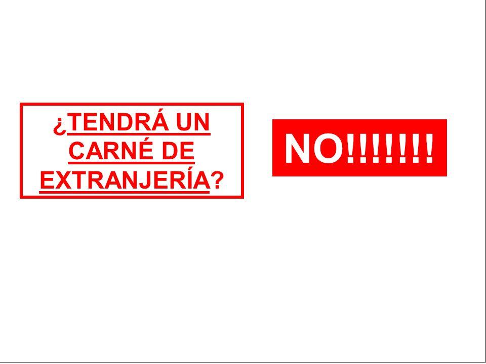 ¿TENDRÁ UN CARNÉ DE EXTRANJERÍA? NO!!!!!!!
