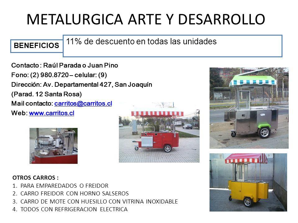 METALURGICA ARTE Y DESARROLLO OTROS CARROS : 1.PARA EMPAREDADOS O FREIDOR 2.