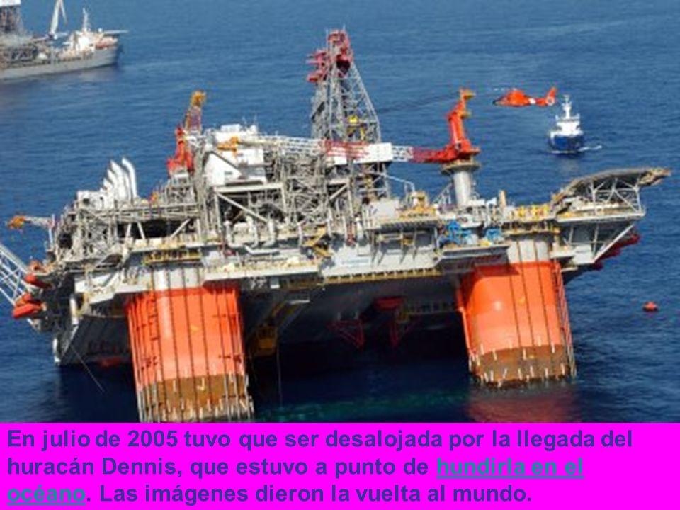 En julio de 2005 tuvo que ser desalojada por la llegada del huracán Dennis, que estuvo a punto de hundirla en el océano. Las imágenes dieron la vuelta