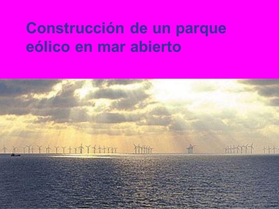 Construcción de un parque eólico en mar abierto