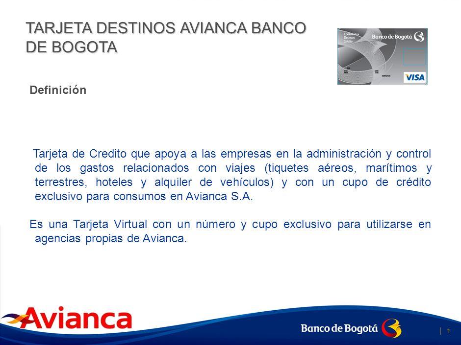Tarjeta Destinos Avianca Banco de Bogotá Septiembre de 2.010