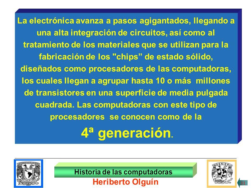 30/ABR/1999 Historia de las computadoras 30 Heriberto Olguín