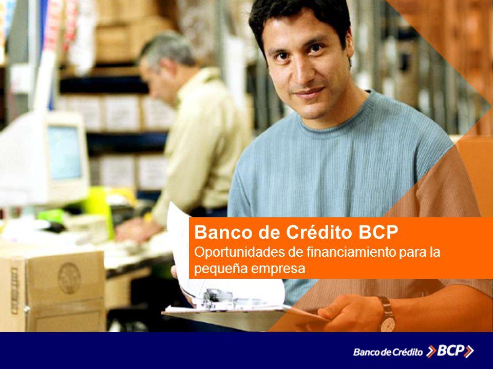 Banco de Crédito BCP Oportunidades de financiamiento para la pequeña empresa
