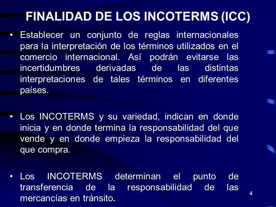 4 Establecer un conjunto de reglas internacionales para la interpretación de los términos utilizados en el comercio internacional. Así podrán evitarse